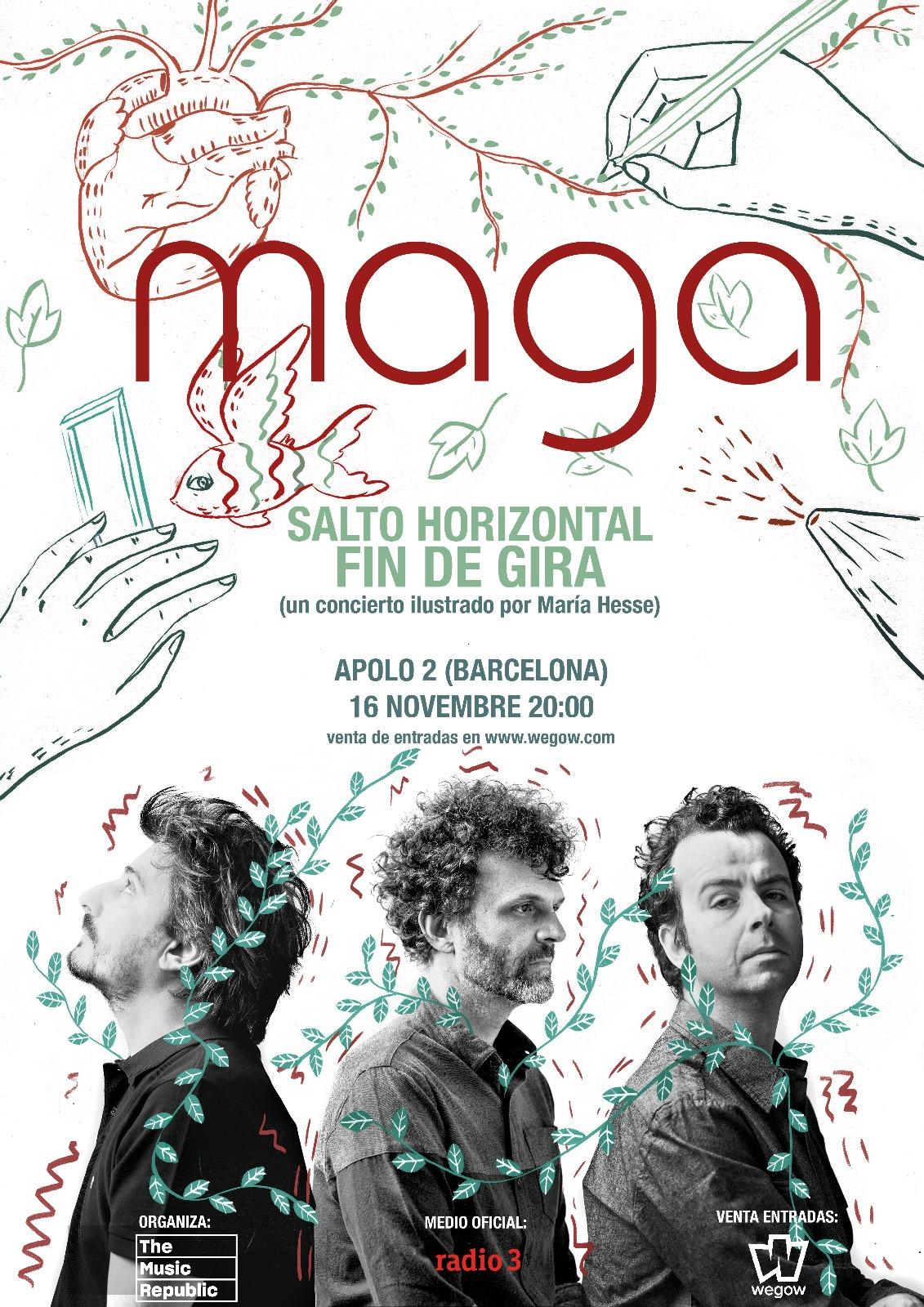 Fin de gira Maga (Barcelona)